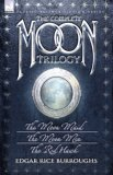 The Complete Moon Trilogy: The Moon Maid/The Moon Men/The Red Hawk