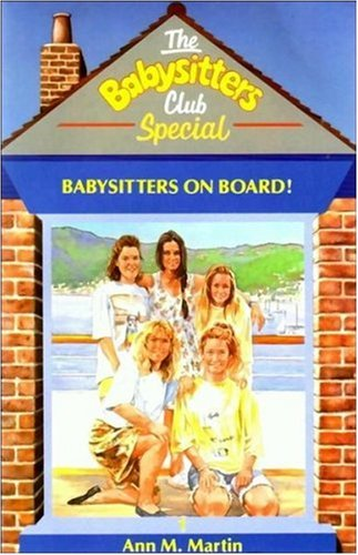 Babysitters on Board! by Ann M. Martin