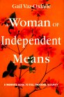 A Woman of Independent Means: A Woman's Guide to Full Financial Security