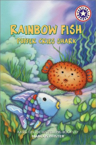 Rainbow fish puffer cries shark by sonia sander reviews for Rainbow fish author