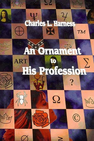 Ornament to His Profession by Charles L. Harness