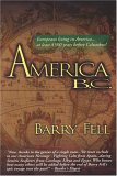 America BC: Ancient Settlers in the New World