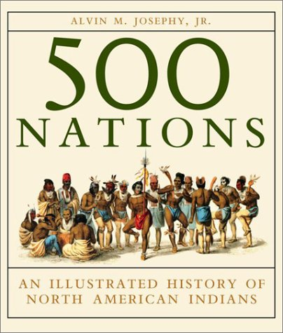 500 Nations by Alvin M. Josephy Jr.