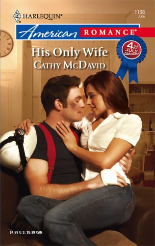 His Only Wife by Cathy McDavid