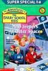Mrs. Jeepers in Outer Space (The Adventures of the Bailey School Kids Super Special, #4)