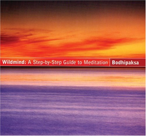Wildmind:  A Step By Step Guide To Meditation