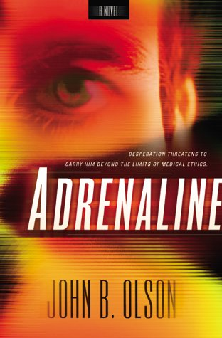Adrenaline by John B. Olson
