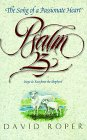 Psalm 23: The Song of Passionate Heart : Hope and Rest from the Shepherd