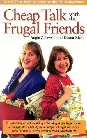 Cheap Talk with the Frugal Friends by Angie Zalewski