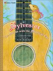 Sylvester, The Mouse with the Musical Ear by Adelaide Holl