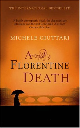 A Florentine Death by Michele Giuttari