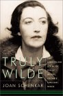 Truly Wilde: The Unsettling Story Of Dolly Wilde, Oscar's Unusual Niece
