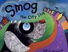 Smog The City Dog