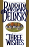 Three Wishes by Barbara Delinsky