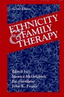Ethnicity & Family Therapy by Monica McGoldrick