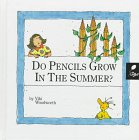 Do Pencils Grow In The Summer?