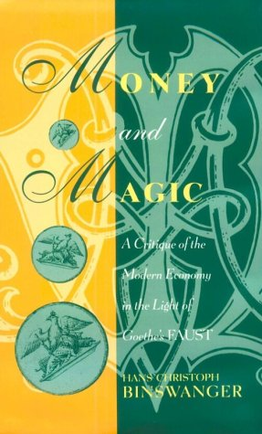 Money and Magic by Hans Christoph Binswanger