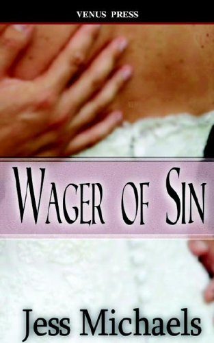 Wager of Sin by Jess Michaels