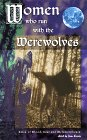 Women Who Run with the Werewolves: Tales of Blood, Lust, and Metamorphosis