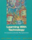 Learning with Technology: A Constructivist Perspective