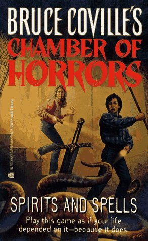 Spirits and Spells (Chamber of Horrors #2)