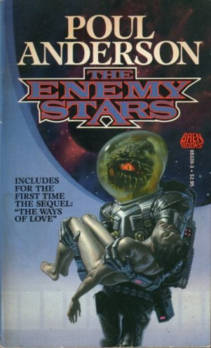 The Enemy Stars by Poul Anderson
