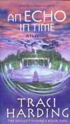 An Echo in Time by Traci Harding