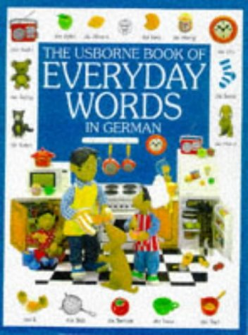 The Usborne Book of Everyday Words in German by Howard Allman
