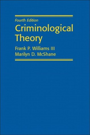 applying a criminological theory on a Criminological theories: introduction, evaluation, and application [ronald l akers, christine s sellers, wesley g jennings] on amazoncom free shipping on qualifying offers.