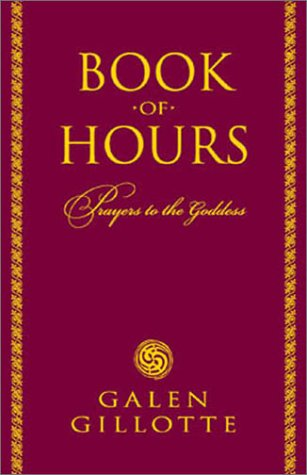 Book of Hours by Galen Gillotte