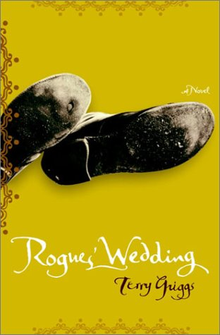 Rogues' Wedding by Terry Griggs