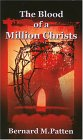 The Blood of a Million Christs