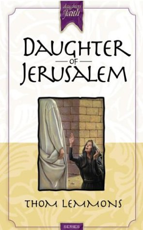 Daughter of Jerusalem (Daughters of Faith)