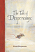 The Tale of Despereaux - Kisah Despereaux