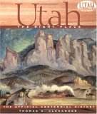 Utah, The Right Place: The Official Centennial History