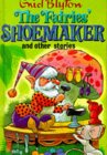 The Fairies' Shoemaker and Other Stories (Enid Blyton's Popular Rewards Series II)