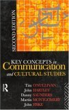 Key Concepts in Communication and Cultural Studies