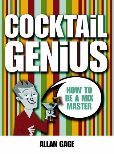 Cocktail Genius by Allan Gage