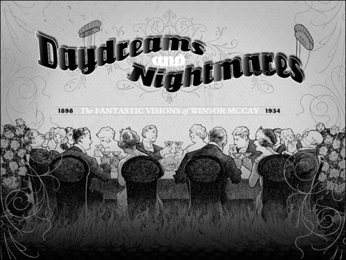 Daydreams and Nightmares by Winsor McCay