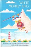 White Monkey King: A Chinese Fable