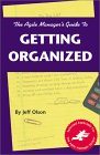 The Agile Manager's Guide To Getting Organized