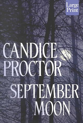September Moon by Candice Proctor