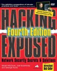 Hacking Exposed: Network Security Secrets & Solutions, Fourth Edition (Hacking Exposed)