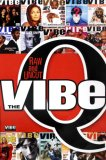 The Vibe Q: Raw and Uncut