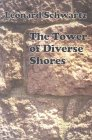 The Tower of Diverse Shores