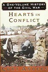 Hearts In Conflict: A One Volume History Of The Civil War