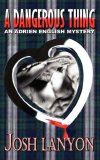 A Dangerous Thing (Adrien English Mystery, #2)
