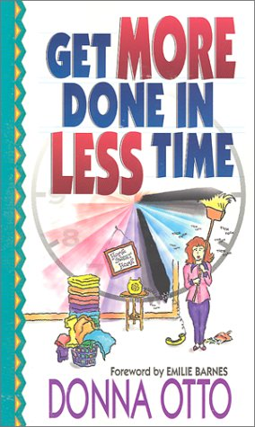 Get more done in less time by donna otto reviews for Less is more boek