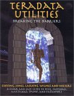 Teradata Utilities Breaking The Barriers, First Edition