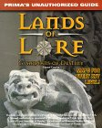 Lands of Lore: Guardians of Destiny: Unauthorized Game Secrets (Secrets of the Games Series.)